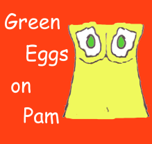 Dr. Seuss's Green Eggs on Pam