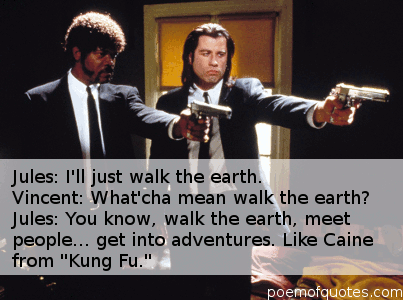 A quote from Pulp Fiction