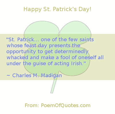 A quote from Charles M. Madigan for St. Patrick's Day