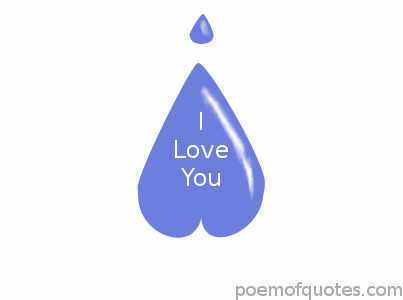 A tear drop with I love you inside.